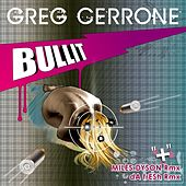 Play & Download Bullit by Greg Cerrone | Napster
