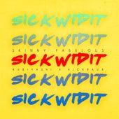 Sick Wid It (Soca 2017 Carnival) by Skinny Fabulous