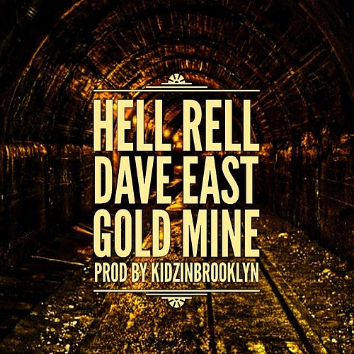 Goldmine (feat. Dave East) by Hell Rell