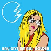 Give My All / Golden by Lz7