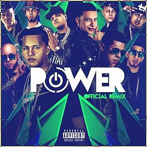 Power by Daddy Yankee
