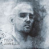 Tells by John Ellis
