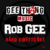 Härd Sweetcöre by Rob Gee