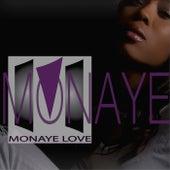 So True by Monaye Love