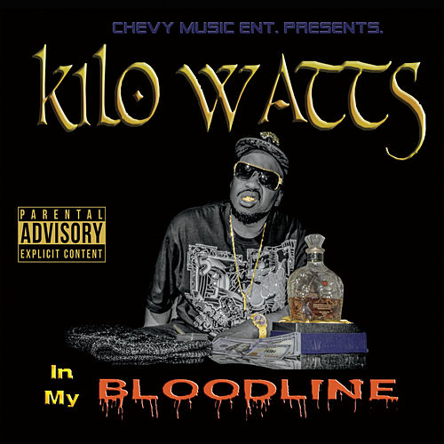 In My Bloodline by KiloWatts