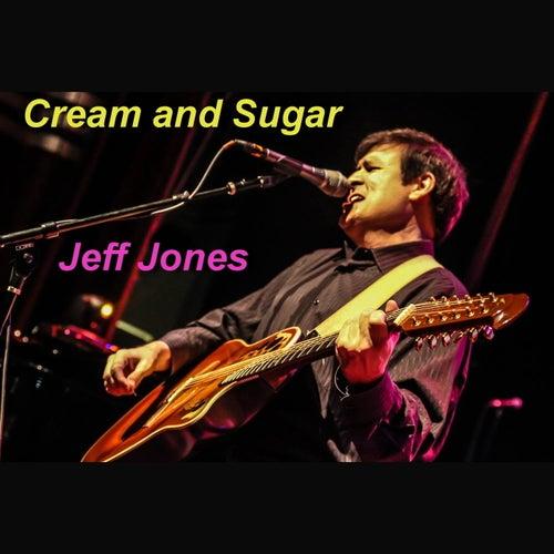 Cream and Sugar by Jeff Jones