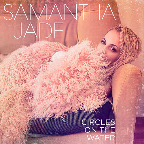 Circles on the Water by Samantha Jade