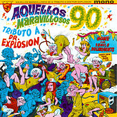 Aquellos Maravillosos 90 by Doctor Explosion