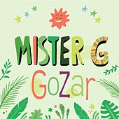 Gozar by Mister G