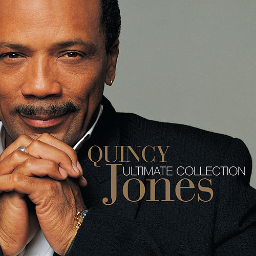 Play & Download Ultimate Collection by Quincy Jones | Napster