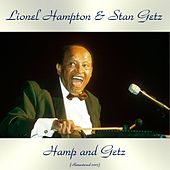 Hamp and Getz (Remastered 2017) by Lionel Hampton