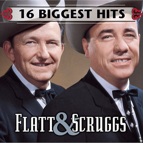 Play & Download 3316 Biggest Hits by Flatt and Scruggs | Napster