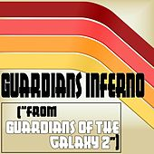 Guardians Inferno (From