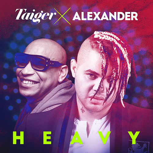 Heavy de El Taiger