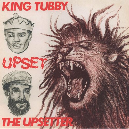 Upset the Upsetter by King Tubby