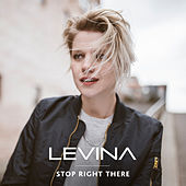 Stop Right There by Levina