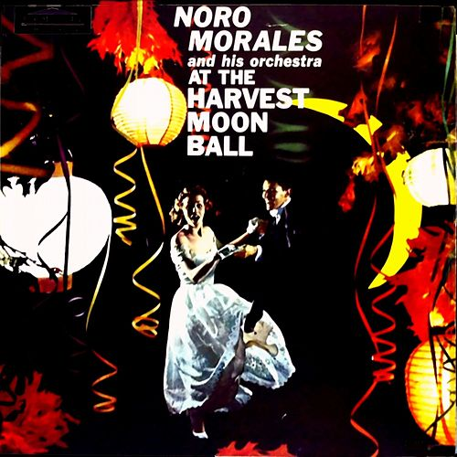 At the Harvest Moon by Noro Morales
