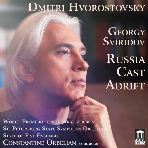Sviridov: Russia Cast Adrift by Dmitri Hvorostovsky