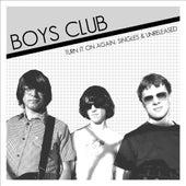 Turn It On Again by Boys Club