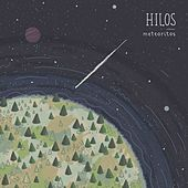 Meteoritos by The Hi-Lo's