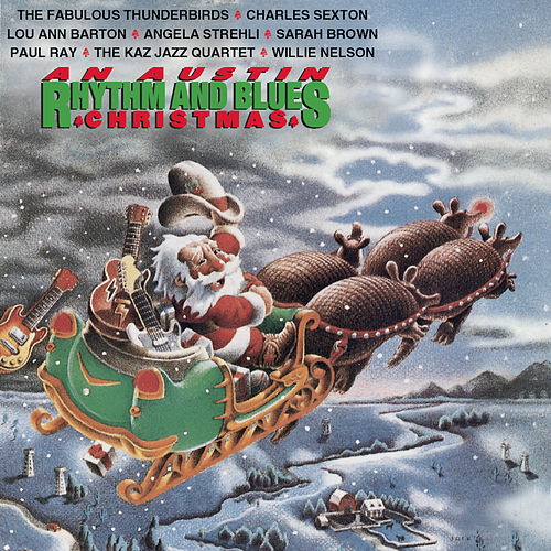 Play & Download An Austin Rhythm & Blues Christmas by Various Artists | Napster