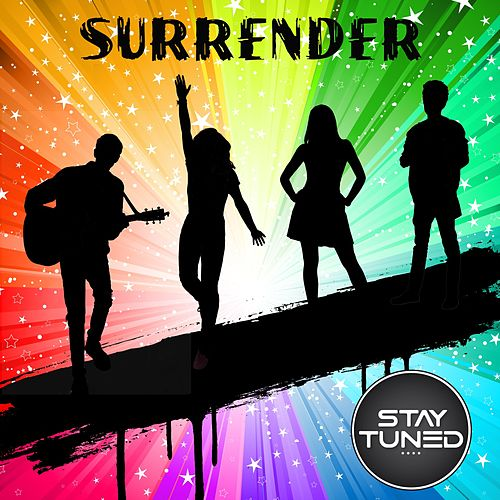 Surrender by Stay Tuned