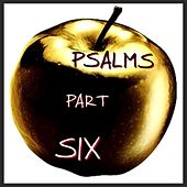 Psalms, Pt. 6 by Richard Thomas