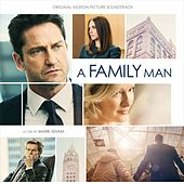 A Family Man (Original Motion Picture Soundtrack) by Mark Isham