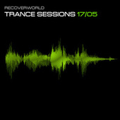 Recoverworld Trance Sessions 17.05 by Various Artists