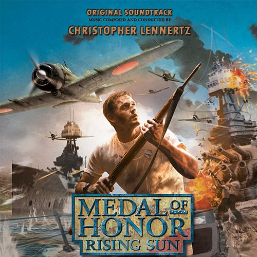 Medal Of Honor: Rising Sun (Original Soundtrack) by Christopher Lennertz