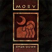 Head Down by Moev