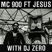 Too Bad (with DJ Zero) by MC 900 Ft. Jesus