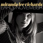 Early November by Miranda Lee Richards