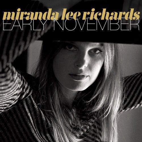 Early November by Miranda Lee Richards