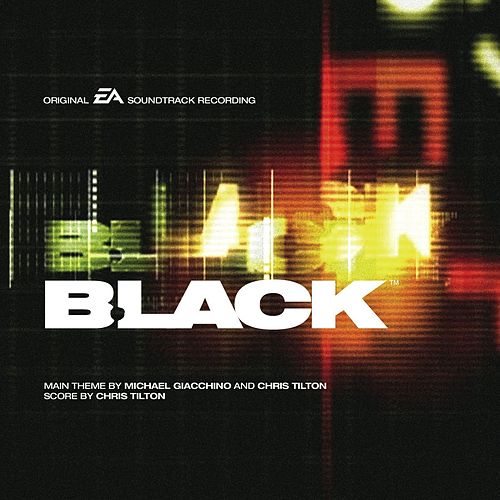 Black (Original Soundtrack) by Chris Tilton