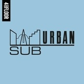 4 To The Floor Presents Sub-Urban Records by Various Artists