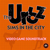 The Urbz: Sims In The City (Original Soundtrack) by Various Artists