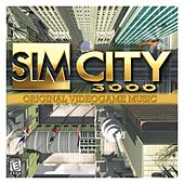 SimCity 3000 (Original Soundtrack) by Various Artists