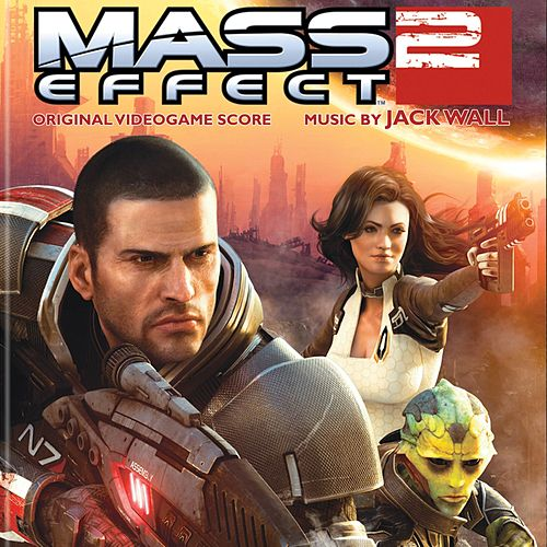 Mass Effect 2 (Original Soundtrack) by Jack Wall