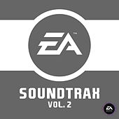 EA Soundtrax Vol. 2 by Various Artists