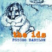 Psycho Babylon by The Ids