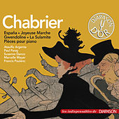 Chabrier: España, Bourrée fantasque, La sulamite & autres œuvres (Les indispensables de Diapason) by Various Artists
