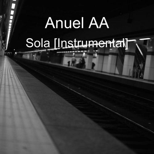 Sola [Instrumental] de Anuel Aa