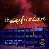 Sirens of the Nile / Open Sesame by The Spy from Cairo