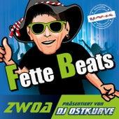 Fette Beats Zwoa (Präsentiert von DJ Ostkurve) von Various Artists