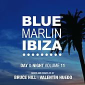 Blue Marlin Ibiza (Day & Night / Vol. 11) by Various Artists