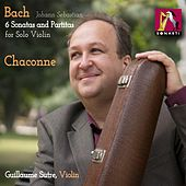 Violin Partita No. 2 in D Minor, BWV 1004: V. Chaconne by Guillaume Sutre