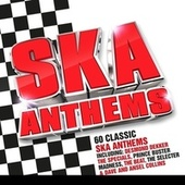 Ska Anthems by Various Artists
