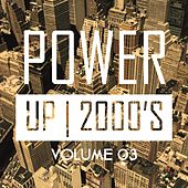 Power up 2000's, Vol. 3 by Various Artists