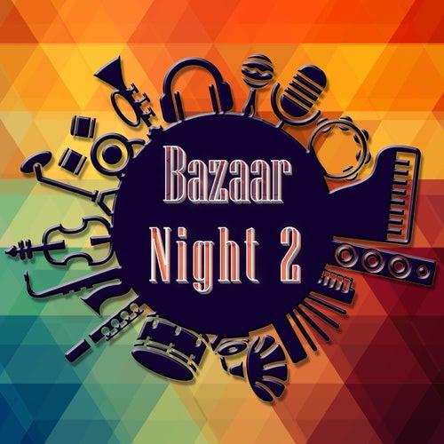 Bazaar Night, Vol. 2 by Various Artists